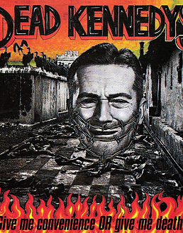 Dead Kennedys · Give Me Convenience Or Give... CD