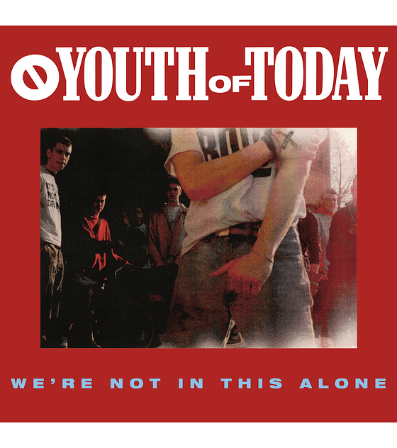 Youth Of Today · We're Not In This Alone CD