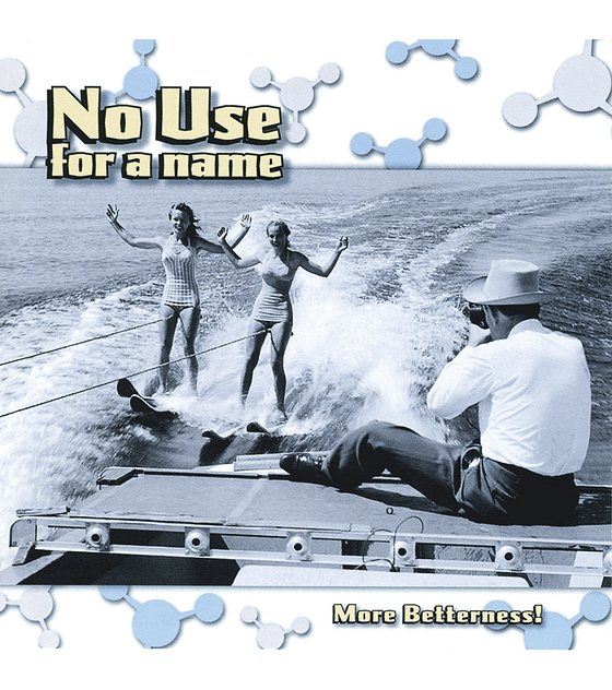 No Use For A Name · More Betterness LP 12''