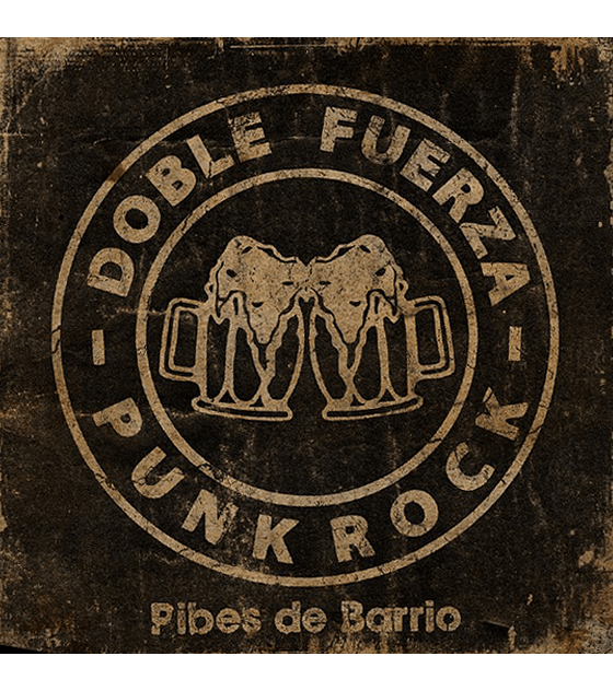 Doble Fuerza · Pibes De Barrio LP 12''