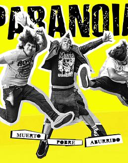 Paranoia · Muerto, Pobre, Aburrido CD