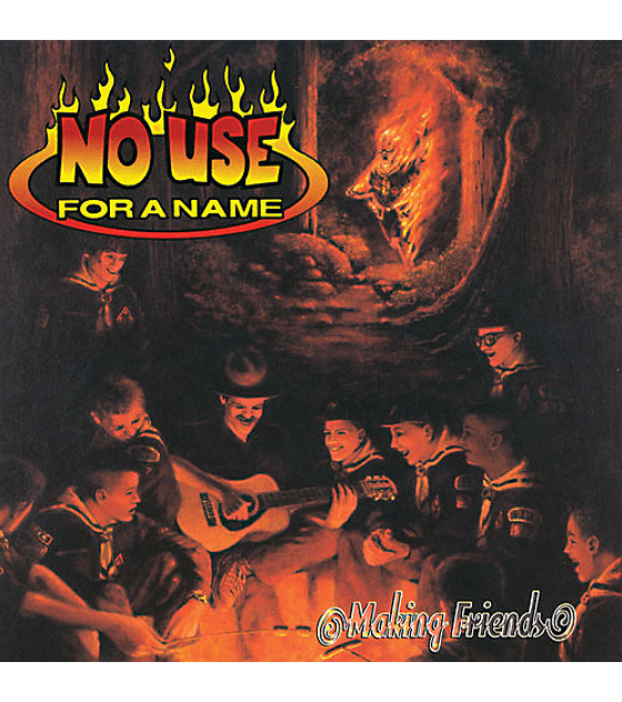 No Use For A Name · Making Friends LP 12''