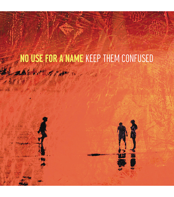 No Use For A Name · Keep Them Confused LP 12''