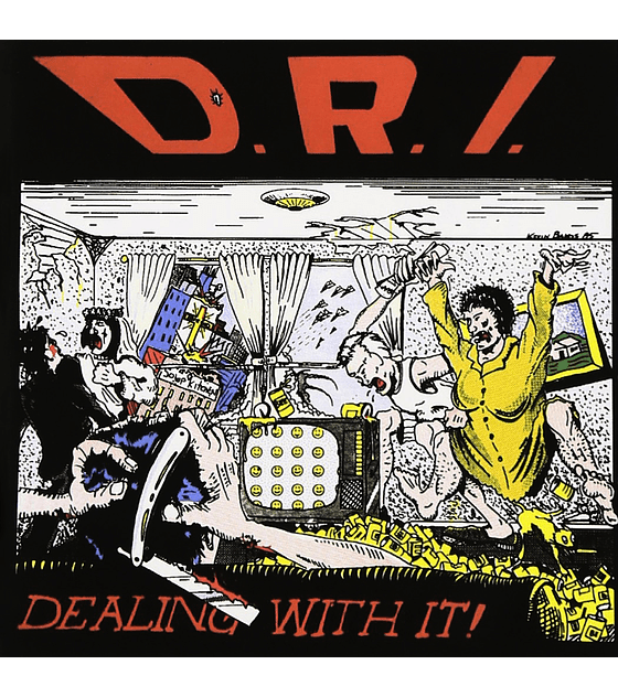 D.R.I. · Dealing With It! LP 12''