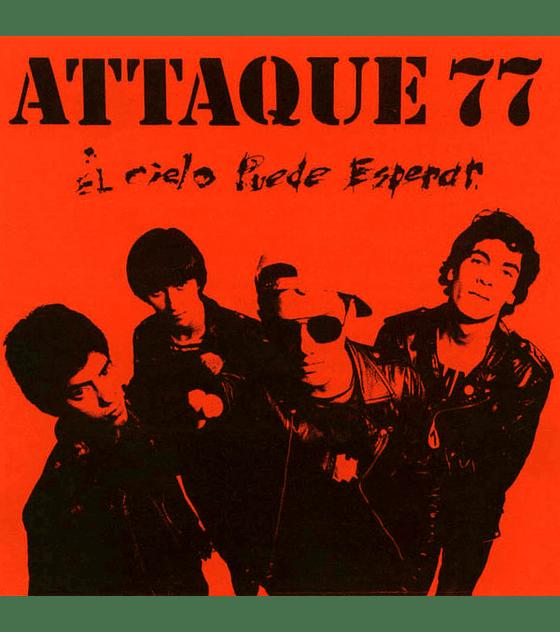 Attaque 77 · El Cielo Puede Esperar LP 12''