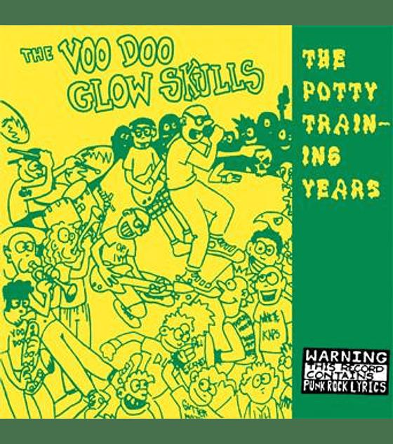 Voodoo Glow Skulls · The Potty Training Years LP 12''