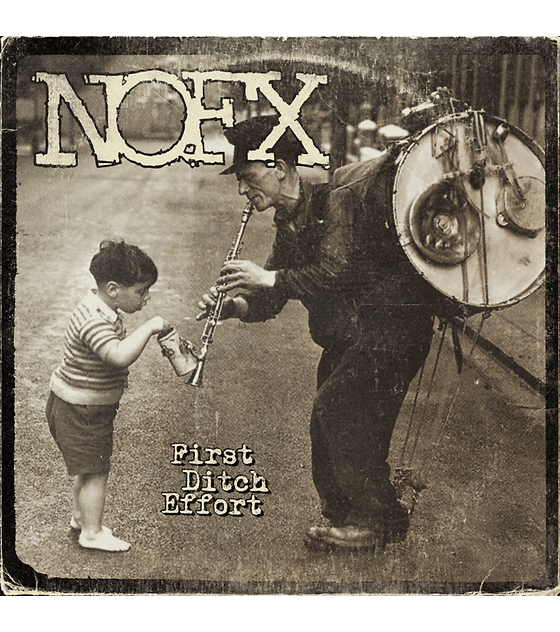 NOFX · First Ditch Effort LP 12''