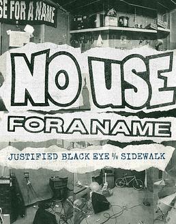 No Use For A Name · Justified Black Eye b/w Sidewalk EP 7''