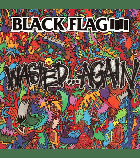 Black Flag · Wasted... Again LP 12''