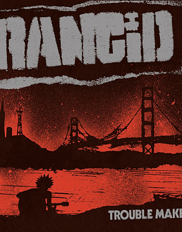 Rancid · Trouble Maker LP