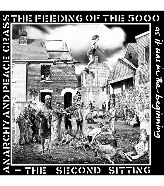 Crass · The Feeding Of The 5000: The Seconds Sitting LP