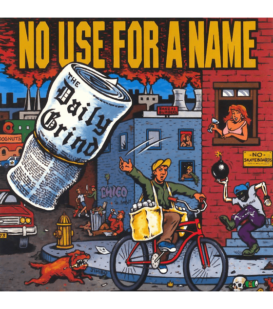 No Use For A Name · The Daily Grind LP 12''