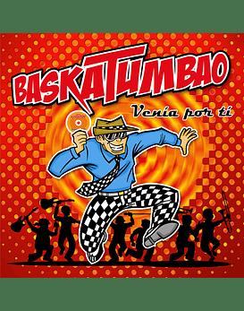 Baskatumbao · venía por tí Cd