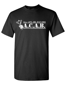 Polera A.C.A.B. all cops are bastards II
