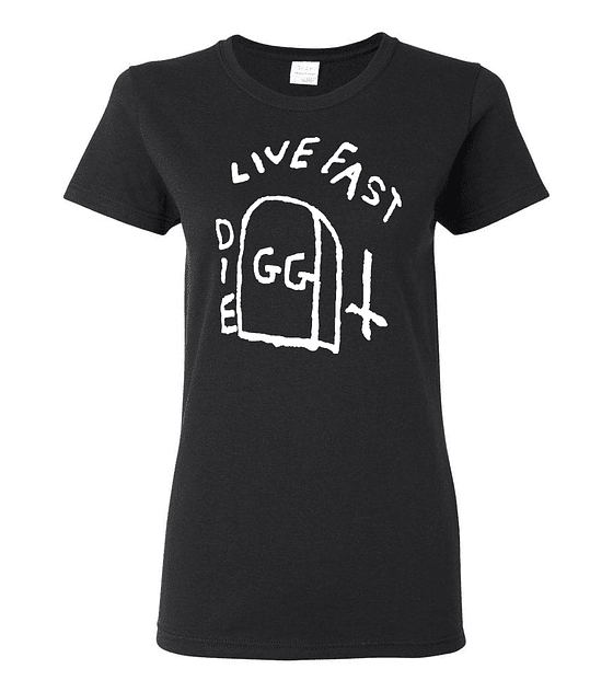 Polera Mujer GG Allin · Live Fast Die Fast