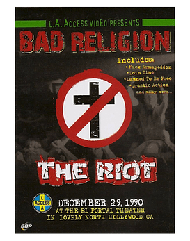 Bad Religion · The Riot, December 1990 - Dvd