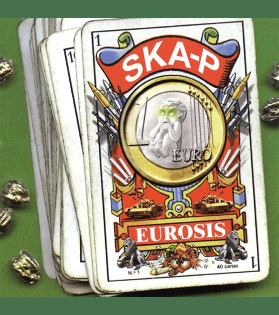 Ska-p · Eurosis Cd