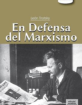 Libro En Defensa Del Marxismo · León Trotsky
