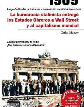 Libro 1989. La burocracia estalinista entrego los estados obreros a Wall Street.