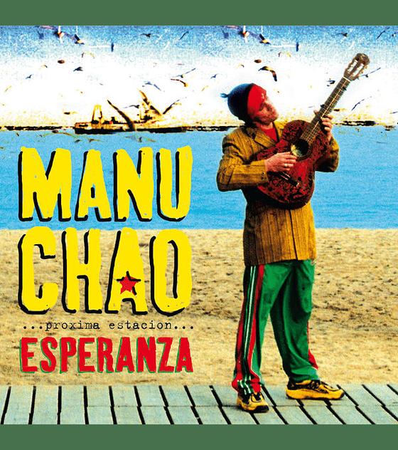 Manu Chao · Próxima Estación Esperanza - vinilo doble 12'' + Cd.