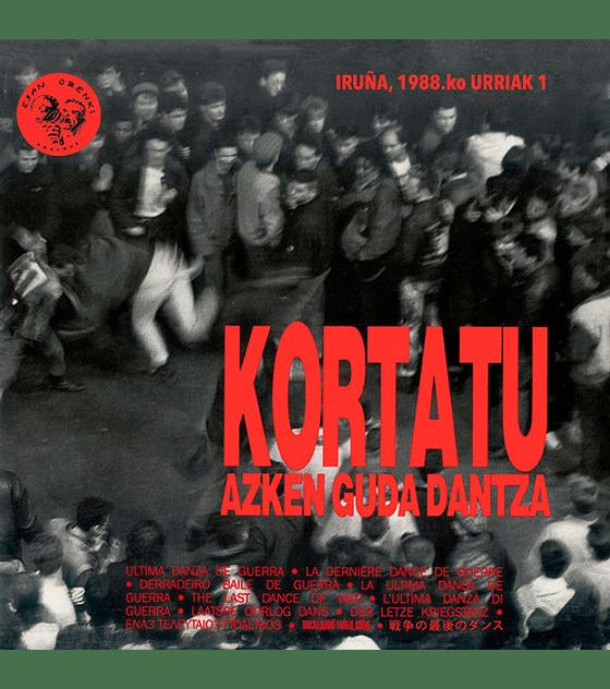 Kortatu · Azken Guda Dantza vinilo doble 12''