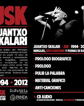 Libro + Cd - JSK. 1994-2012. Mensajes, anti-canciones y poemas de kalle
