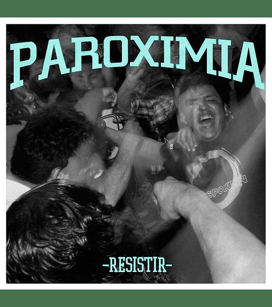 Paroximia · Resistir vinilo 7''