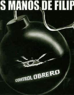 Las Manos De Filippi · Control Obrero Cd