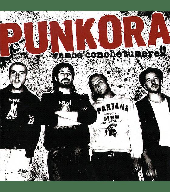 Punkora · Vamos Conchetumare!! Cd