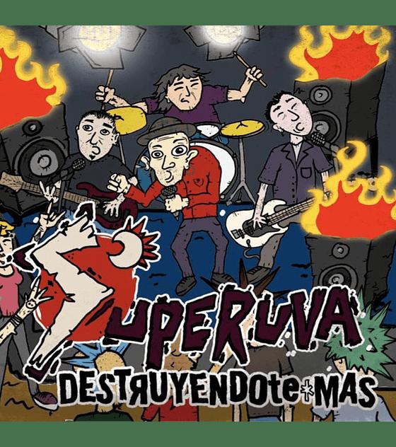 Superuva · Destruyendote más · Cd