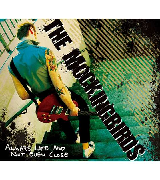 The Mockingbirds · Always Late And Not Close Cd