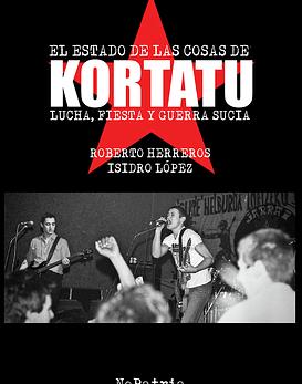 Libro Kortatu · El Estado De Las Cosas De Lucha...