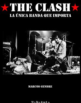 Libro The Clash · La única Banda Que Importa
