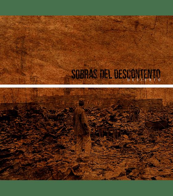 Sobras Del Descontento · Desierto Cd