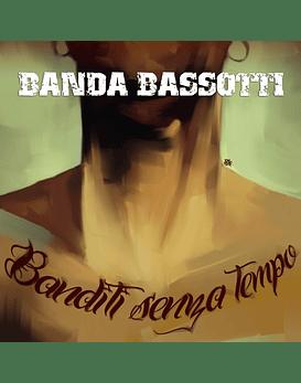 Banda Bassotti · Banditi Senza Tempo Cd