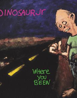 Dinosaur Jr · Where You Been Cd