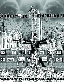 Corporatocracia · Vendiendo Tu Tiempo Al Dios Tirano Cdr