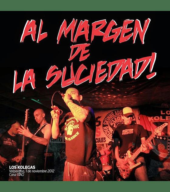 Los Kolegas · Al Margen De La Suciedad CDR