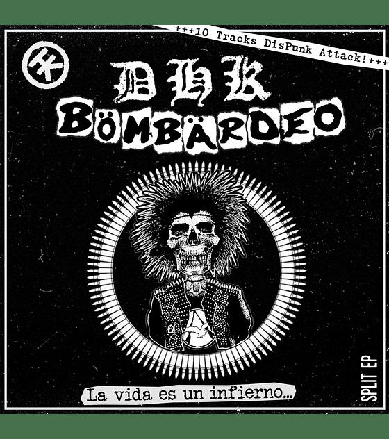 Bombardeo & Klh · La Vida Es Un Infierno Split Cd