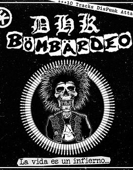 Bombardeo & Klh · La Vida Es Un Infierno Split Cdr