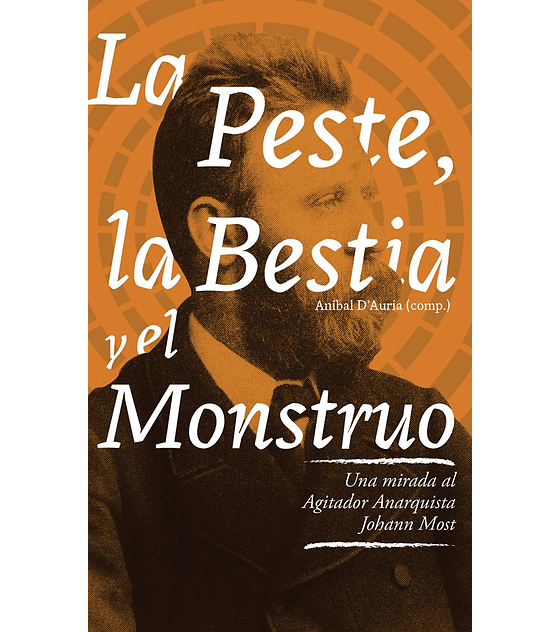 Libro La Peste, La Bestia y El Monstruo...
