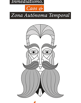 Libro Inmediatismo, Caos & Zona Autónoma Temporal