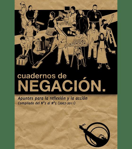 Libro Cuadernos de Negación, Comp. del Nº2 al Nº5