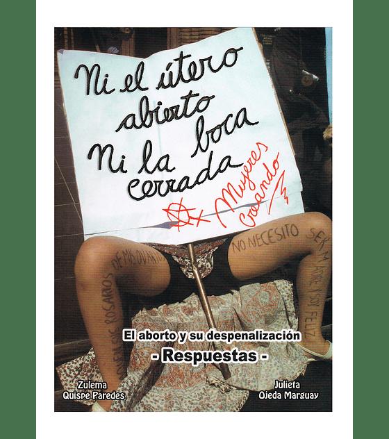 Cuadernillo · Ni El útero Abierto Ni La Boca Cerrada