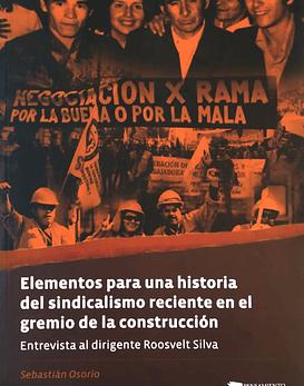 Libro Elementos Para Una Historia Del Sindicalismo. · Sebastián Osorio