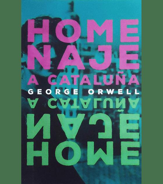 Libro Homenaje A Cataluña · George Orwell