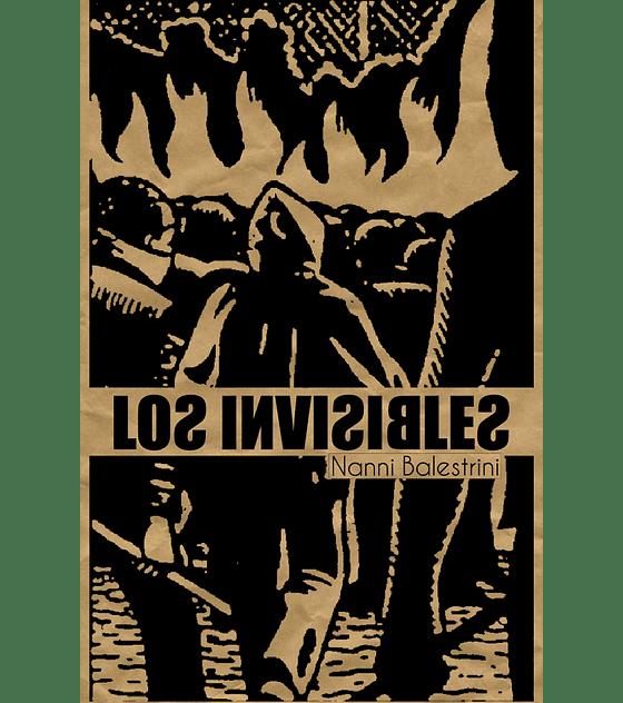 Libro Los Invisibles · Nanni Balestrini