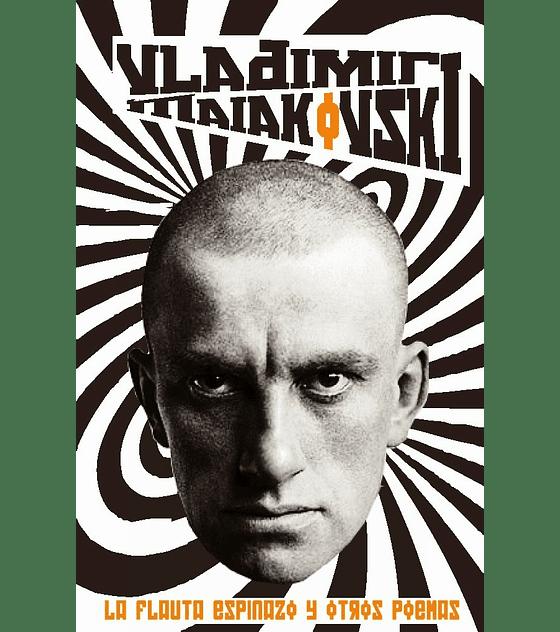 Libro La Flauta Espinazo y Otros Poemas · Vladimir Maiakovski