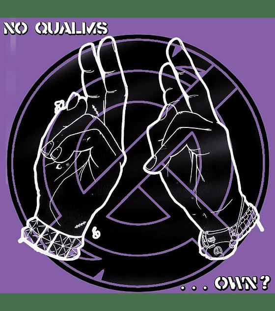 No Qualms - ...Own? 7''