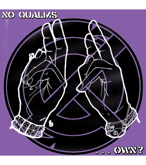 No Qualms - .​.​.​Own? 7''